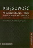 Tokarski Andrzej, Tokarski Maciej, Voss Grażyna - Księgowość w małej i średniej firmie. Uproszczone formy ewidencji + CD