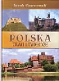 Czarnowski Jakub, Dudek Małgorzata - Polska Zamki i twierdze