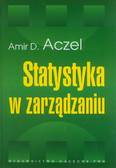 Aczel Amir D. - Statystyka w zarządzaniu. Pełny wykład