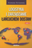 Szymonik Andrzej - Logistyka i zarządzanie łańcuchem dostaw. Część 2