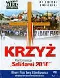 Krzyż + DVD Kontynuacja 'Solidarni 2010'