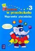 Łada-Grodzicka Anna, Piotrowska Danuta - Razem w przedszkolu Wyprawka pięciolatka część 3. Zanim zostaniesz pierwszakiem