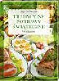 Zacharczuk Jaga - Tradycyjne potrawy świąteczne Wielkanoc