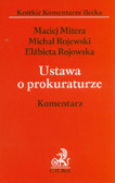 Mitera Maciej, Rojewski Michał, Rojowska Elżbieta - Ustawa o prokuraturze Komentarz