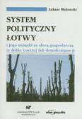 Makowski Łukasz - System polityczny Łotwy i jego związki ze sferą gospodarczą w dobie trzeciej fali demokratyzacji