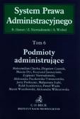 Hauser Roman, Niewiadomski Zygmunt, Wróbel Andrzej - Podmioty administrujące Tom 6