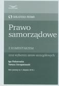 Piekarewicz Iga, Sierzputowski Tomasz - Prawo samorządowe z komentarzem oraz wyborem ustaw szczegółowych