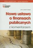 Charytoniuk Jan - Nowa ustawa o finansach publicznych z komentarzem z płytą CD