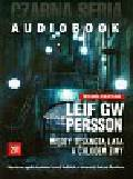 Persson Leif G. W. - Między tęsknotą lata a chłodem zimy. Trylogia policyjna