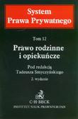 red. Smyczyński Tadeusz - Prawo rodzinne i opiekuńcze. System Prawa Prywatnego. Tom 12