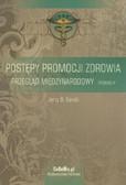 Karski Jerzy B. - Postępy promocji zdrowia. Przegląd międzynarodowy