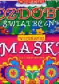 Ozdoby świąteczne / Maski karnawałowe