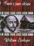 William Szekspir Teatr i jego dzieje