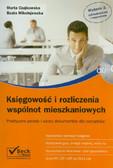 Czajkowska Marta, Mikołajewska Beata - Księgowość i rozliczenia wspólnot mieszkaniowych z płytą CD