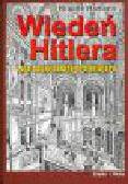 Hamann B. - Wiedeń Hitlera. Lata nauki pewnego dyktatora