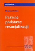 Kuć Małgorzata - Prawne podstawy resocjalizacji