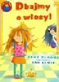 Clarke Jane - Dbajmy o włosy Już czytam