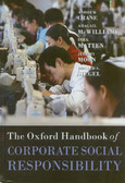 red. Crane Andrew, red. McWilliams Abagail, red. Matten Dirk, red. Moon Jeremy, red. Siegel Donald S. - The Oxford Handbook of Corporate Social Responsibility