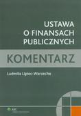 Lipiec-Warzecha Ludmiła - Ustawa o finansach publicznych. Komentarz