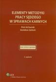 Hofmański Piotr, Zabłocki Stanisław - Elementy metodyki pracy sędziego w sprawach karnych