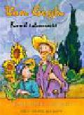 Anholt Laurence - Van Gogh Kamil i słoneczniki. Wielcy malarze dla dzieci