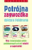 Feldman David - Potrójna zagwozdka doktora Feldmana. Trzy (rozwiązujące wiele podstawowych pytań) książki w supercenie !