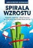 Binswanger Hans Christoph - Spirala wzrostu. Pieniądz, energia i kreatywność w dynamice procesów rynkowych