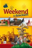 Ressel Ewa - Weekend z dzieckiem