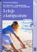Jochemczyk Wanda, Krajewska-Kranas Iwona - Lekcje z komputerem 4-6 Podręcznik + CD. szkoła podstawowa