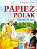 Szymanek Zofia - Papież Polak
