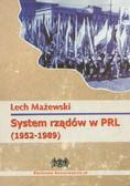 Mażewski Lech - System rządów w PRL (1952-1989)
