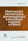 Wolański Michał - Efektywność ekonomiczna demonopolizacji komunikacji miejskiej w Polsce