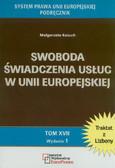 Kożuch Małgorzata - Swoboda świadczenia usług w Unii Europejskiej