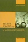 Dzierżanowska Joanna - Nowe metody identyfikacji kryminalistycznej i ich wykorzystanie w procesie karnym na przykładzie ekspertyzy osmologicznej