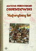 Ossendowski Antoni Ferdynand - Najwyższy lot