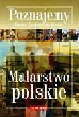 Jankowiak-Konik Beata - Poznajemy Malarstwo polskie