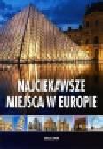 Najciekawsze miejsca w Europie