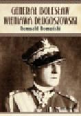 Romański Romuald - Generał Bolesław Wieniawa Długoszowski