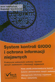 Jędruszczak Anna, Nowakowski Bogusław - System kontroli GIODO i ochrona informacji niejawnych