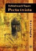 Tagore Rabindranath - Poeta świata Antologia