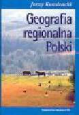 Kondracki J. - Geografia regionalna Polski
