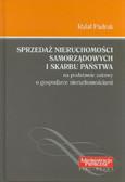 Padrak Rafał - Sprzedaż nieruchomości samorządowych i Skarbu Państwa na podstawie ustawy o gospodarce nieruchomościami