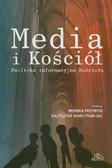 red. Przybysz Monika, red. Marcyński Krzysztof SAC - Media i Kościół. Polityka informacyjna Kościoła