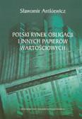 Antkiewicz Sławomir - Polski rynek obligacji i innych papierów wartościowych