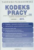 Fijałkowski Tadeusz - Kodeks pracy. Ustawy, nowe przepisy wykonawcze, komentarz, orzecznictwo sądowe, teksty ujednolicone