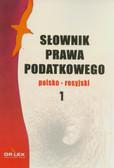 Kapusta Piotr - Słownik prawa podatkowego polsko-rosyjski 1