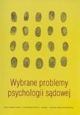 red. Ledwoch Beata - Wybrane problemy psychologii sądowej