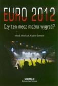 Wasilczuk Julita E., Zawadzki Krystian - EURO 2012 - Czy ten mecz można wygrać?