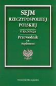 --- - Sejm Rzeczypospolitej Polskiej VI kadencja. Przewodnik. Suplement 2