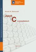 Stabrowski Marek M. - Język C w przykładach